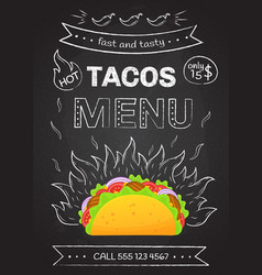 Mexican taco food chalk style fire hot tacos menu vector