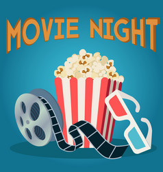 movie reel popcorn and 3d glasses movie night vector image