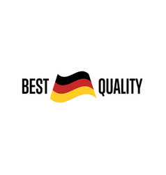 best quality isolated label for germany products vector image vector image