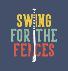 t-shirt design slogan typography swing vector image
