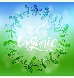 ecology nature design the text 100 organic vector image