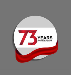 73 years anniversary design in circle red ribbon vector