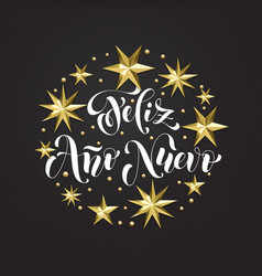 Feliz ano nuevo spanish happy new year holiday vector