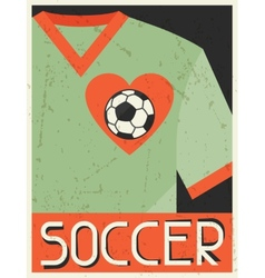 Soccer Retro poster in flat design style vector image vector image