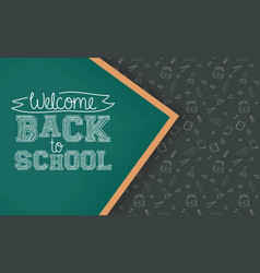 Back to school card with chalkboard vector