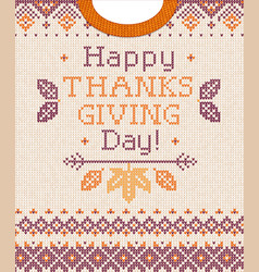 knitted pattern background happy thanksgiving day vector image