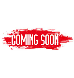 red grunge style coming soon background design vector image