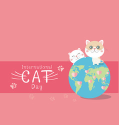 international cat day design on pink background vector image