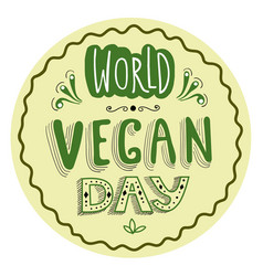 typographical sticker for world vegan day vector image