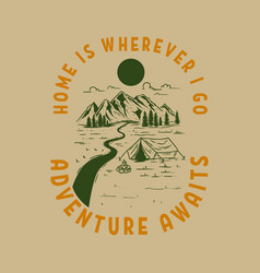 adventure awaits vintage design with mountains vector image