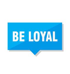Be loyal price tag vector