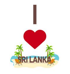 I love sri lanka travel palm summer lounge vector
