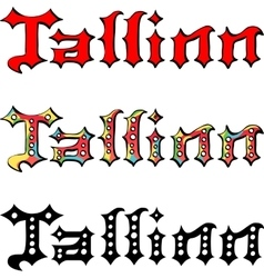 Tallinn hand written inscription vector image