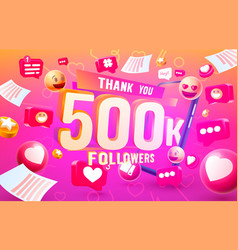 Thank you followers peoples 500k online social vector