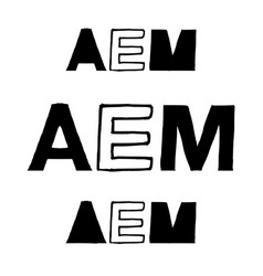 aem - isolated hand drawn lettering vector image vector image