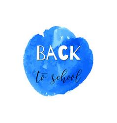 Back to school ink watercolor navy blue splash vector