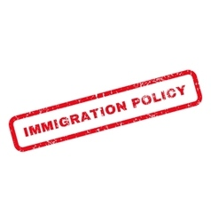 Immigration Policy Text Rubber Stamp vector