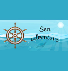 sea adventures and travel poster marine cruise vector image
