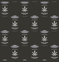 seamless pattern with marijuana cans canned hemp vector image