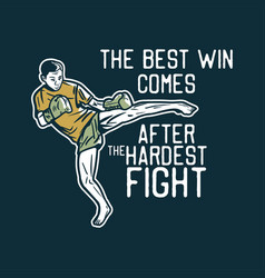 T shirt design best win comes after vector