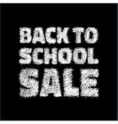 Back to school SALE on chalkboard background vector image