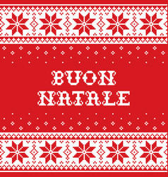 boun natale - merry christmas in italian pattern vector image