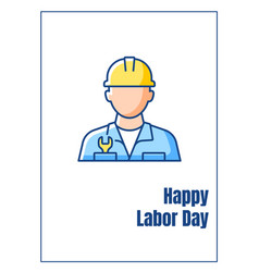 Happy labor day greeting card with color icon vector
