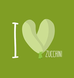 I love zucchini heart of green courgettes vector