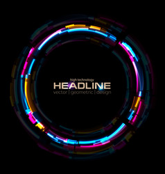 Abstract tech glowing neon circle background with vector