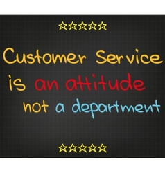 Customer Service is an attitude vector
