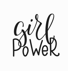 Girl power lettering typography calligraphy vector