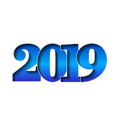 happy new year card 3d number 2019 with blue vector image