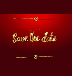 save date in golden lettering vector image