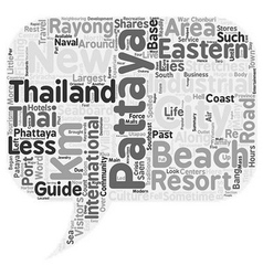 Travel Guide Of Pattaya text background wordcloud vector image