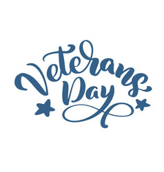 veterans day card calligraphy hand lettering vector image