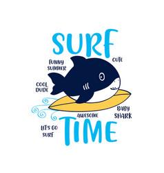 Cute shark print design with slogan vector