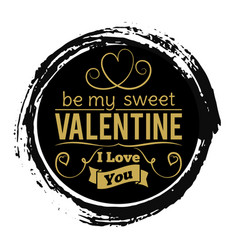sweet valentines day gold banner on black grunge vector image