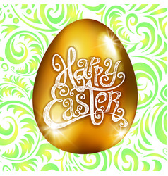 Golden egg happy easter with decorative green vector