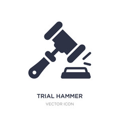 Trial hammer icon on white background simple vector
