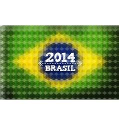 Background with Brasil Flag 2014 Brasil Lettering vector image vector image
