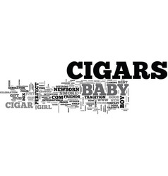 baby cigars text word cloud concept vector image vector image