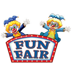 Fun fair sign template with two happy clowns vector