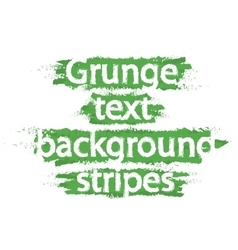 Grunge text background stripes green vector