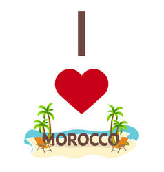 i love morocco travel palm summer lounge chair vector image