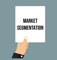 man showing paper market segmentation text vector image