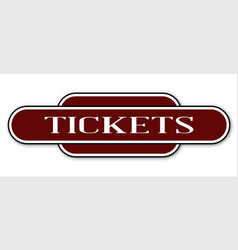 Ticket station sign vector