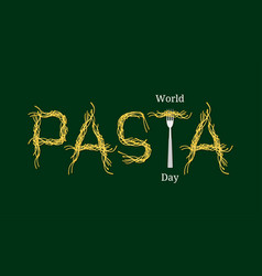 World pasta day event name spaghetti word vector