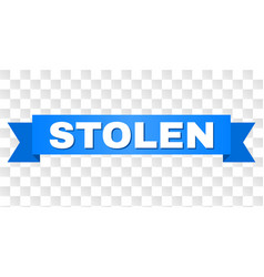 Blue tape with stolen caption vector