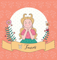 cute horoscope zodiac girl taurus vector image