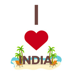 I love india travel palm summer lounge chair vector